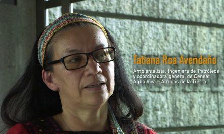 Fracking en Colombia opinión de Tatiana Roa Avendaño