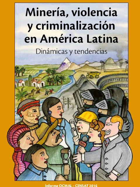 Mineria, violencia y criminalización en América Latina
